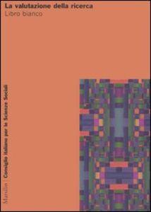 Libro La valutazione della ricerca. Libro bianco