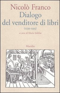 Dialogo del venditore di libri (1539/1593)