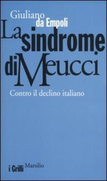 Voluntariadobaleares2014.es La sindrome di Meucci. Contro il declino italiano Image