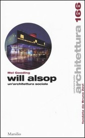 Will Alsop. Un'architettura sociale