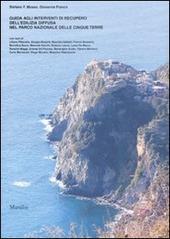 Guida agli interventi di recupero dell'edilizia diffusa nel Parco nazionale delle Cinque Terre