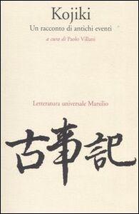 Libro Kojiki. Un racconto di antichi eventi