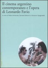 Il cinema argentino contemporaneo e l'opera di Leonardo Favio