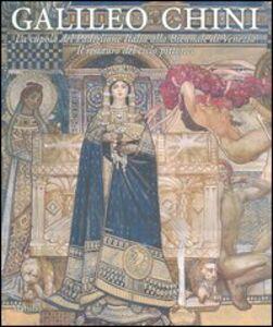 Foto Cover di Galileo Chini. La cupola del Padiglione Italia alla Biennale di Venezia. Il restauro del ciclo pittorico, Libro di  edito da Marsilio