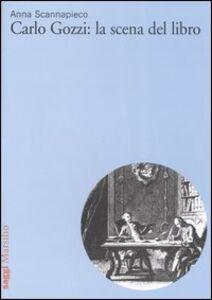 Libro Carlo Gozzi: la scena del libro Anna Scannapieco