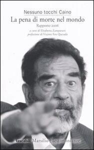 Libro La pena di morte nel mondo. Rapporto 2006
