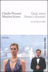 Quale amore (Sonata a Kreutzer)