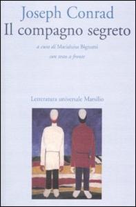 Libro Il compagno segreto. Testo inglese a fronte Joseph Conrad