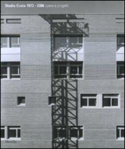 Libro Studio Costa 1973-2006. Opere e progetti