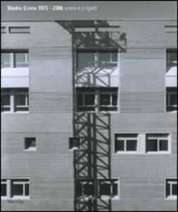 Libro Studio Costa 1973-2006. Opere e progetti. Ediz. illustrata