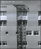 Studio Costa 1973-2006. Opere e progetti