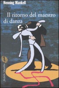 Il ritorno del maestro di danza - Henning Mankell - copertina