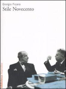 Libro Stile Novecento Giorgio Ficara