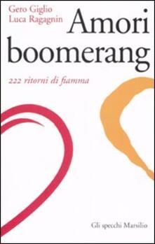 Voluntariadobaleares2014.es Amori boomerang. 222 ritorni di fiamma Image