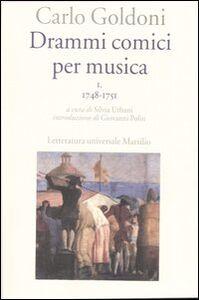 Libro Drammi comici per musica. Vol. 1: 1748-1751. Carlo Goldoni