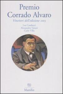 Premio Corrado Alvaro. Vincitori dell'edizione 2003