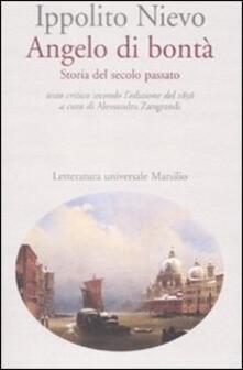 Angelo di bontà. Storia del secolo passato. Ediz. critica.pdf