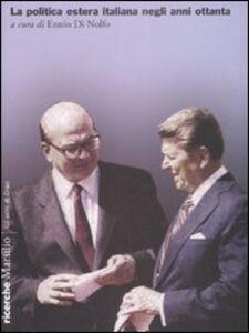 Libro La politica estera italiana negli anni ottanta. Atti del convegno (Roma, gennaio 2002)