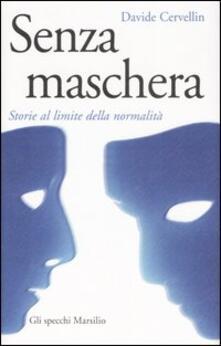 Senza maschera. Storie al limite della normalità.pdf