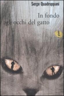 In fondo agli occhi del gatto - Serge Quadruppani - copertina