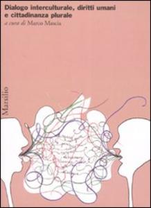Libro Dialogo interculturale, diritti umani e cittadinanza plurale