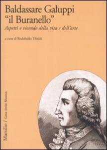 Baldassarre Galuppi «il Buranello». Aspetti e vicende della vita e dell'arte