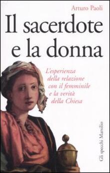 Lpgcsostenible.es Il sacerdote e la donna. L'esperienza della relazione con il femminile e la verità della Chiesa Image