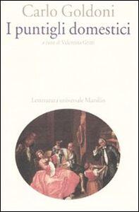 Foto Cover di I puntigli domestici, Libro di Carlo Goldoni, edito da Marsilio