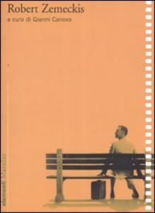 Libro Robert Zemeckis. Ediz. illustrata