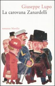 Libro La carovana Zanardelli Giuseppe Lupo