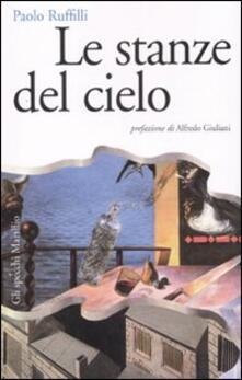 Le stanze del cielo - Paolo Ruffilli - copertina