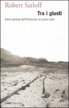 Filmarelalterita.it Tra i giusti. Storie perdute dell'Olocausto nei paesi arabi Image