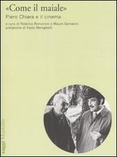 «Come il maiale». Piero Chiara e il cinema