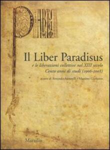 Libro Il Liber Paradisus e le liberazioni collettive nel XIII secolo. Cento anni di studi (1906-2008)