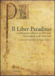 Il Liber Paradisus e le liberazioni collettive nel XIII secolo. Cento anni di studi (1906-2008).pdf