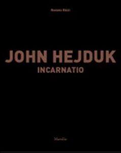 Libro John Hejduk. Incarnatio Renato Rizzi