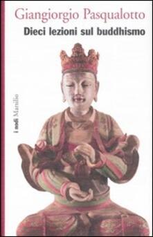 Parcoarenas.it Dieci lezioni sul buddhismo Image