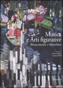 Collegiomercanzia.it Musica e arti figurative. Rinascimento e Novecento. Ediz. illustrata Image