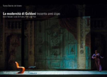 Libro La modernità di Goldoni Lluis Pasqual , Luca De Fusco , Pierluigi Pizzi