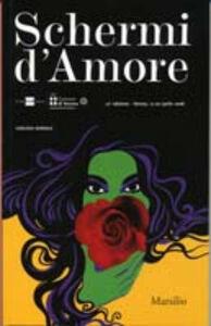 Libro Verona film festival. Schermi d'amore 12ª edizione