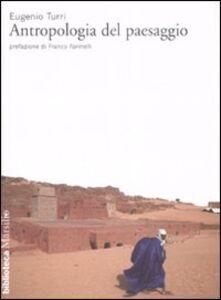 Libro Antropologia del paesaggio Eugenio Turri