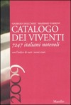Catalogo dei viventi 2009. 7247 italiani notevoli