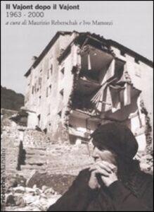 Libro Il Vajont dopo il Vajont (1963-2000)