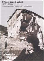 Il Vajont dopo il Vajont (1963-2000)