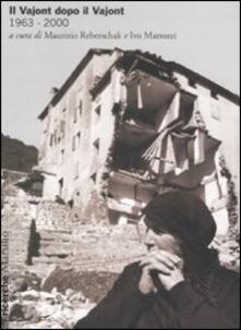 Vitalitart.it Il Vajont dopo il Vajont (1963-2000) Image