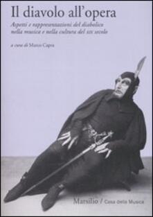 Winniearcher.com Il diavolo all'opera. Aspetti e rappresentazioni del diabolico nella musica e nella cultura del XIX secolo Image