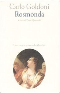 Foto Cover di Rosmonda, Libro di Carlo Goldoni, edito da Marsilio