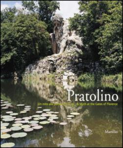 Libro Pratolino, un mito alle porte di Firenze. Ediz. illustrata