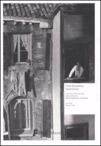 Libro Una fantastica ossessione. L'archivio Italo Zannier nella collezione della Fondazione di Venezia. Catalogo della mostra (Milano, 16 gennaio-1 marzo 2009). Ediz. illustrata