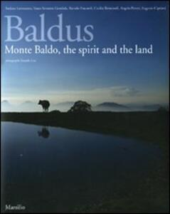 Baldus. Monte Baldo, the spirit and the land. Ediz. inglese